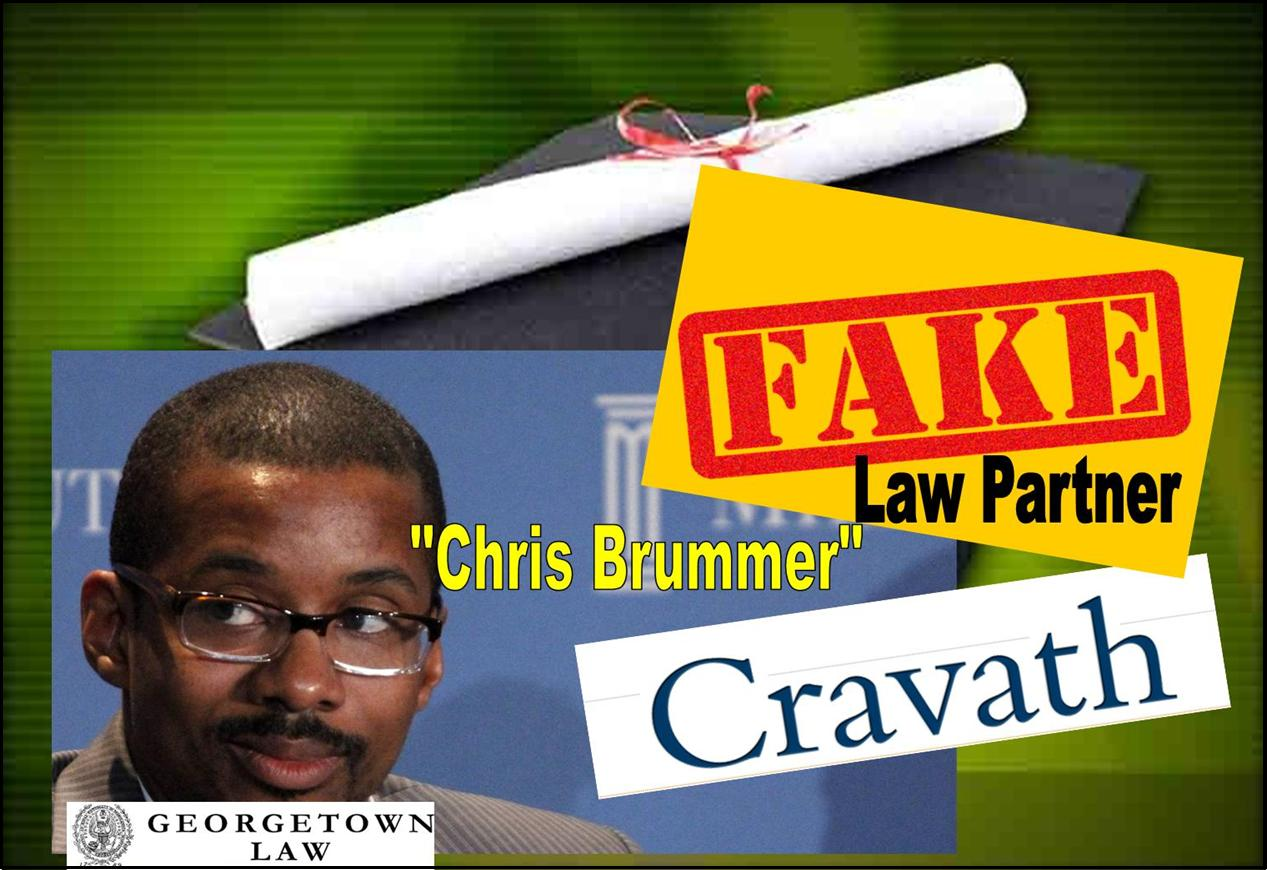 CHRIS BRUMMER, fake law partner, Cravath Swain Moore, Georgetown law professor fraud, Whitney Gibson, Daniel Morgenstern, Vorys, Nicole Gueron, Robert Cobly, FINRA, CFTC nomination, fraud