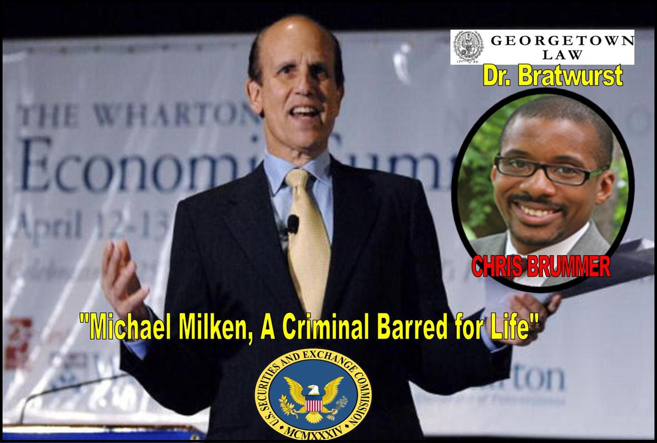 Georgetown Law Center, Professor Chris Brummer, Milken Institute, CFTC Nominee, criminal Michael Milken, Rachel Loko, Georgetown Univeristy fraud